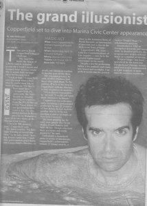 Illusionist David Copperfield gives me some time.